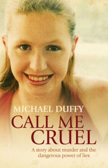 Call Me Cruel - Michael Duffy