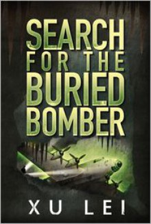 Search for the Buried Bomber - Lei Xu