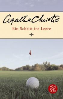 Ein Schritt ins Leere - Agatha Christie,Otto Alfred von Bebber