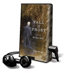 Fall of Frost (Audio) - Brian Hall, Dick Hill