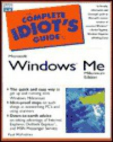 Complete Idiot's Guide to Microsoft Windows Millennium - Paul McFedries