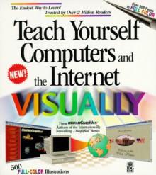 Teach Yourself Computers & the Internet Visually - Ruth Maran