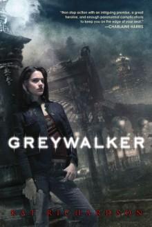 Greywalker (Greywalker, #1) - Kat Richardson