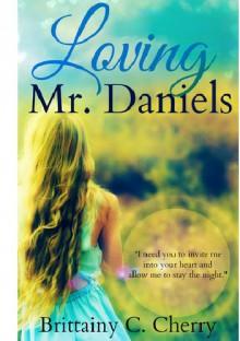 Loving Mr. Daniels - Brittainy C. Cherry