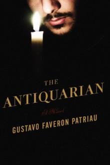 The Antiquarian - Gustavo Faverón Patriau