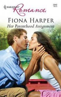 Her Parenthood Assignment - Fiona Harper