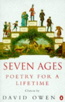 Seven Ages: Poetry for a Lifetime author: - David Owen