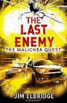 The Last Enemy: The Malichea Quest (Malichea Quest) - Jim Eldridge