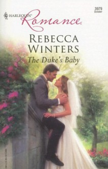 The Duke's Baby (Baby on Board) - Rebecca Winters