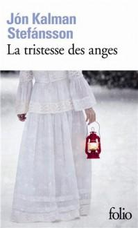 La tristesse des anges - Jón Kalman Stefánsson, Éric Boury