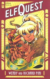Elfquest Archives, Vol. 1 - Wendy Pini, Richard Pini