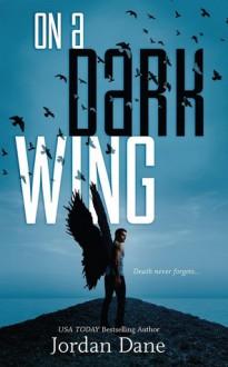 On a Dark Wing - Jordan Dane