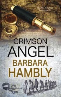 Crimson Angel: A Benjamin January historical mystery (A Benjamin January Mystery) - Barbara Hambly