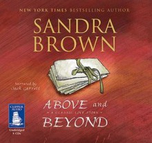 Above and Beyond - Sandra Brown, Jack Garrett