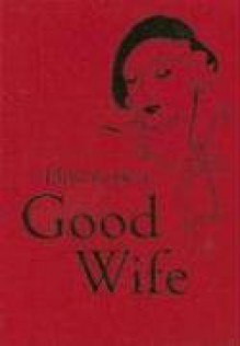 How to Be a Good Wife - Bodleian Library