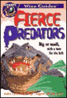 FIERCE PREDATORS, Wise Guides - Discovery Kids, Discovery Kids