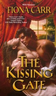 The Kissing Gate - Fiona Carr