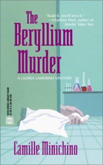 The Beryllium Murder - Camille Minichino