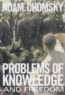 Problems of Knowledge and Freedom: The Russell Lectures - Noam Chomsky