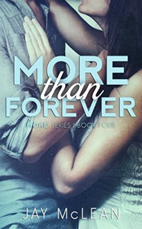 More Than Forever (More Book 4) - Jay McLean