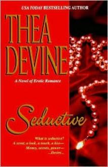 Seductive - Thea Devine