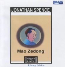 Mao Zedong - Jonathan D. Spence, Alexander Adams