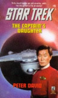 The Captain's Daughter - Peter David