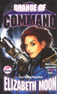 Change of Command - Elizabeth Moon