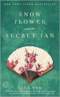 Snow Flower and the Secret Fan -