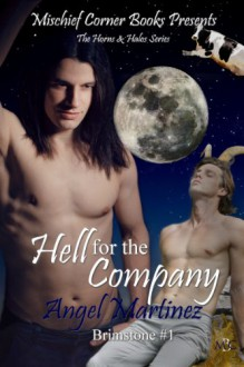 Hell for the Company: Brimstone 1 (The Horns & Halos Series) - Angel Martinez,Erika O Williams