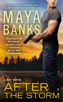 After the Storm - Maya Banks