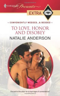 To Love, Honor and Disobey - Natalie Anderson