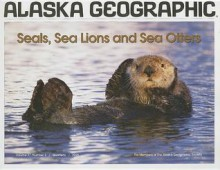 Seals, Sea Lions and Sea Otters - Penny Rennick