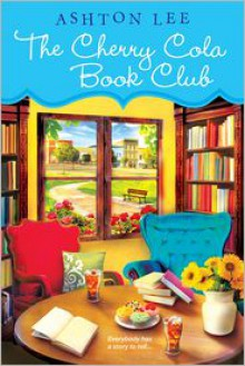 The Cherry Cola Book Club - Ashton Lee