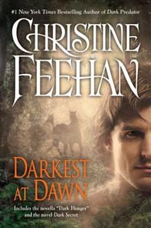 Darkest at dawn - Christine Feehan