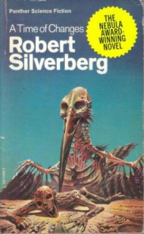 A time of changes (Panther science fiction) - Robert Silverberg