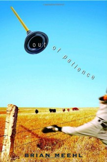 Out of Patience - Brian Meehl