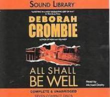All Shall Be Well - Deborah Crombie, Michael Deehy
