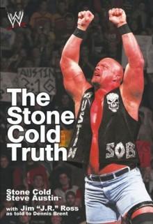 The Stone Cold Truth (WWE) - Steve Austin