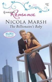 The Billionaire's Baby - Nicola Marsh