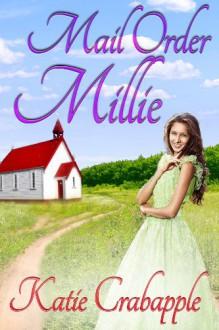 Mail Order Millie - Katie Crabapple