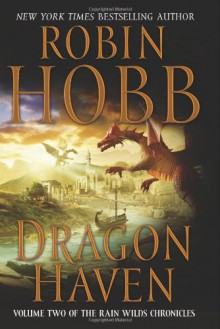 Dragon Haven - Robin Hobb