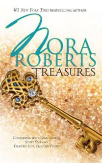 Treasures: Secret StarTreasures Lost, Treasures Found - Nora Roberts