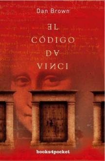 El Codigo Da Vinci - Dan Brown, Juanjo Estrella