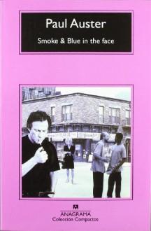 Smoke & Blue in the Face - Paul Auster, Maribel De Juan