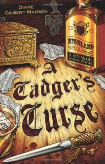 A Cadger's Curse - Diane Gilbert Madsen