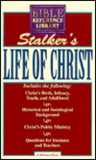 Life of Christ - James Stalker