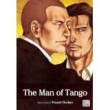 The Man of Tango - Tetuzoh Okadaya