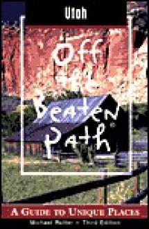 Off the Beaten Path Utah - Michael Rutter