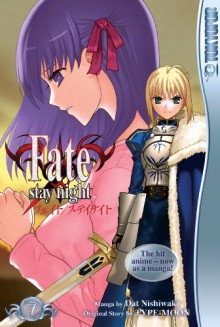 Fate/Stay Night Volume 7 - Datto Nishiwaki